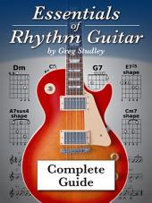 Essentials of Rhythm Guitar: Complete Guide