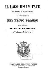 Il lago delle fate: melodramma in quattro parti : da rappresentarsi nel Regio Teatro il carnovale del 1840 - 41