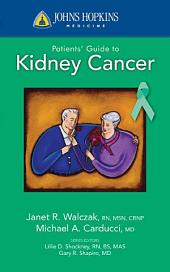 Johns Hopkins Patients' Guide to Kidney Cancer