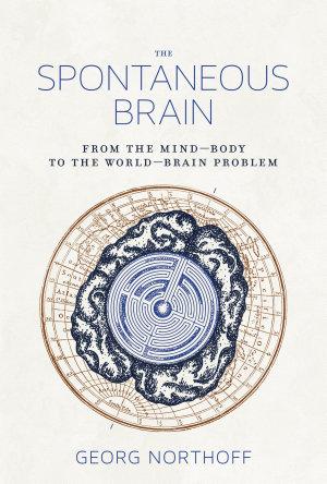 The Spontaneous Brain PDF