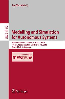 Modelling and Simulation for Autonomous Systems PDF