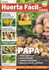 Huerta Fácil en casa 5 - Cultiva desde pequeños a grandes espacios: Curso visual y práctico