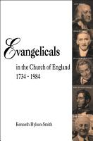 Evangelicals in the Church of England 1734 1984 PDF