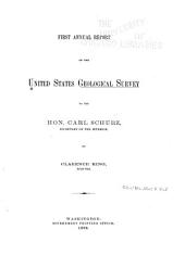 Annual Report of the United States Geological Survey to the Secretary of the Interior: Volume 1