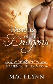 Deserts of the Dragons: Maiden to the Dragon #6 (Alpha Dragon Shifter Romance)
