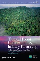 Tropical Forest Conservation And Industry Partnership Book PDF