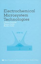 Electrochemical Microsystem Technologies