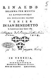 Rinaldo dramma per musica da rappresentarsi nel nobilissimo Teatro Venier in San Benedetto il carnovale dell'anno 1789