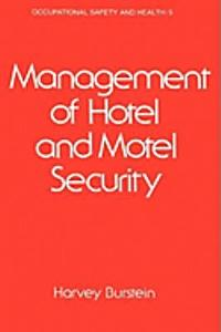 Management of Hotel and Motel Security Book