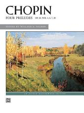 Four Preludes, Op. 28, Nos. 4, 6, 7, 20: Alfred Masterwork Edition - Piano Solo Sheet Music