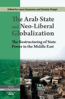 The Arab State and Neo Liberal Globalization PDF