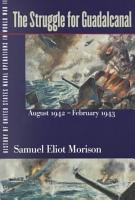 The Struggle for Guadalcanal  August 1942 February 1943 PDF
