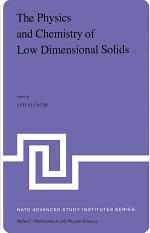 The Physics and Chemistry of Low Dimensional Solids