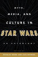 Myth  Media  and Culture in Star Wars PDF