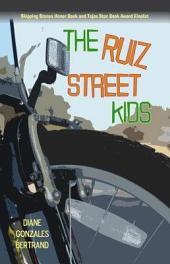 The Ruiz Street Kids / Los muchachos de la calle Ruiz