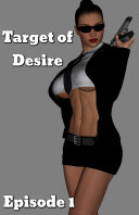 Target of Desire: Episode 1 by Osgoode Media