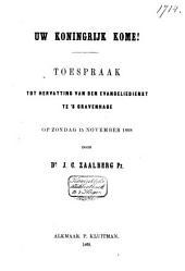 Uw koningrijk kome!: toespraak tot hervatting van den evangeliedienst te 's Gravenhage op Zondag 15 November 1868
