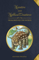 Monsters and Mythical Creatures from Around the World PDF