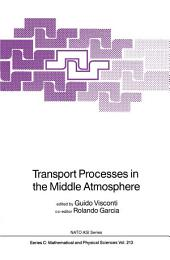 Transport Processes in the Middle Atmosphere