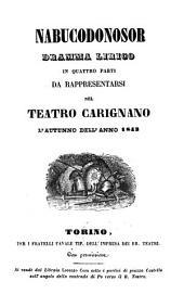 Nabucodonosor: dramma lirico in quattro parti da rappresentarsi nel Teatro Carignano l'autunno dell'anno 1843
