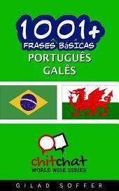 1001+ Frases Básicas Português - Galês