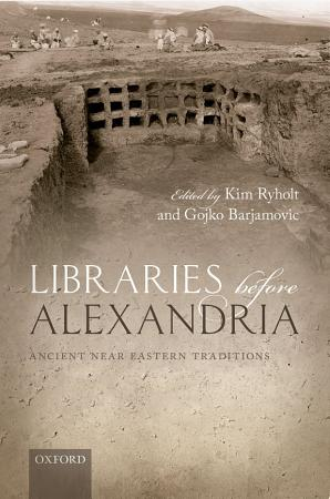 Libraries Before Alexandria PDF
