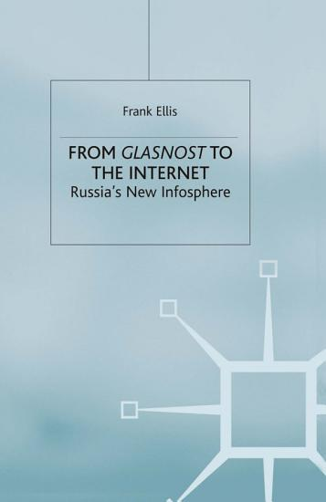 From Glasnost to the Internet PDF