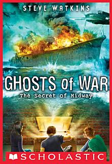 The Secret of Midway  Ghosts of War  1  Book