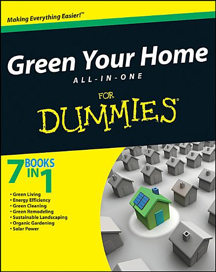 Green Your Home All in One For Dummies PDF