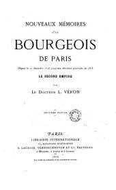 Nouveaux mémoires d'un bourgeois de Paris: depuis le 10 décembre 1848 jusqu'aux élections générales de 1863, le second empire, Volume1
