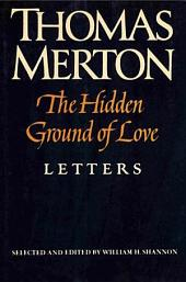 The Hidden Ground of Love: Letters