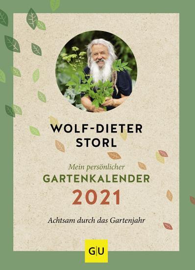 Mein pers  nlicher Gartenkalender 2021 PDF