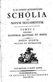 D. Io. Georgii Rosenmülleri Scholia in novum testamentum: Volume 1