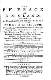 The peerage of England. 3 vols. [in 4. Sig. N6,7 of vol. 1, 3B1 of vol. 2, and 2F5,6 of vol. 3 are cancels. Sig. K5 of vol. 3 has been cancelled and replaced by a bifolium].