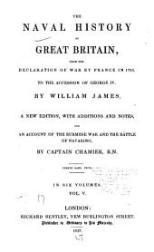 The Naval History of Great Britain: From the Declaration of War by France in 1793 to the Accession of George IV, Volume 5