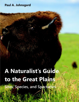 A Naturalist  s Guide to the Great Plains