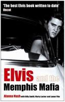 Elvis and the Memphis Mafia PDF