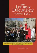 The Liturgy Documents, Volume Two