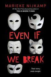 Even If We Break Book PDF