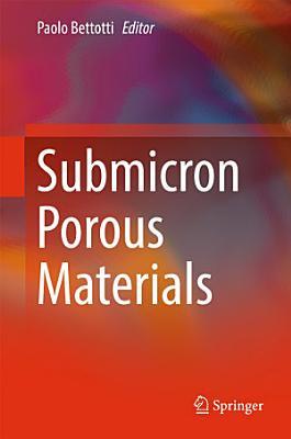 Submicron Porous Materials