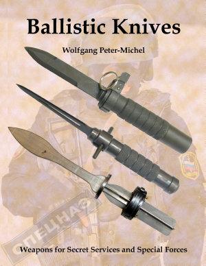 Ballistic Knives