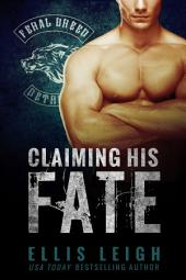 Claiming His Fate: Feral Breed Motorcycle Club: BBW Werewolf Romance #1
