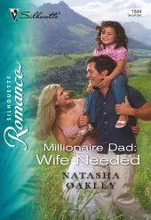 Millionaire Dad: Wife Needed