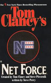 Tom Clancy's Net Force: Volume 1
