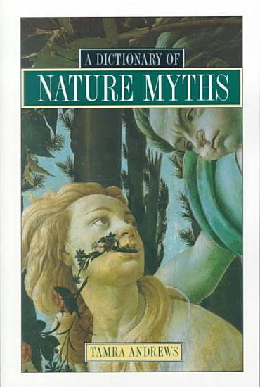 Dictionary of Nature Myths PDF