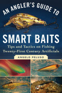 An Angler's Guide to Smart Baits