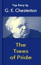 The Trees of Pride: Chesterton Top Collection