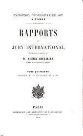 Exposition universelle de 1867: Rapports du jury international: Volume4