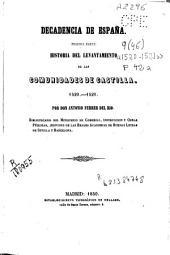 Decadencia de España: 1520-1521. Historia del levantamiento de las comunidades de Castilla