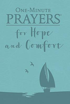 One Minute Prayers For Hope And Comfort